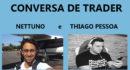 Conversa de Trader Esportivo, Nettuno e Thiago Pessoa