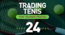 Trading Tênis – 18/07/2017