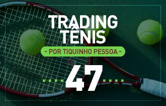 Trading Tênis – US Open – 31/08/2017