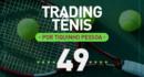 Trading Tênis – US Open – 02/09/2017