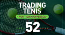 Trading Tênis – Australian Open – 16 e 17/01/2018
